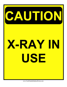 Caution X-Ray Sign Medical Form