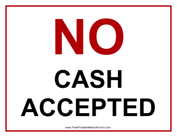 No Cash Accepted Sign Medical Form