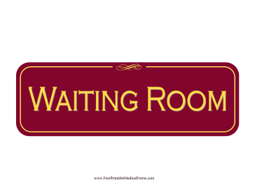 Waiting Room Sign Medical Form