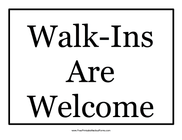 Walk-Ins Welcome Sign Medical Form